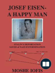 Josef Eisen - a Happy Man