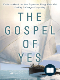 The Gospel of Yes by Mike Glenn (Chapter 1 Excerpt)