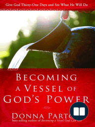 Becoming a Vessel of God's Power