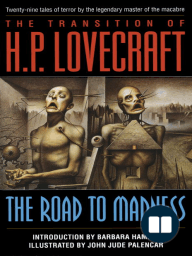 The Road to Madness