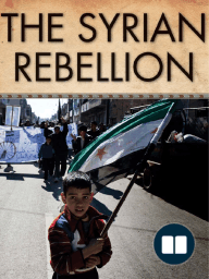 The Syrian Rebellion, by Fouad Ajami
