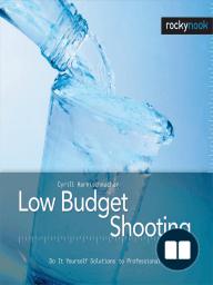 Low Budget Shooting
