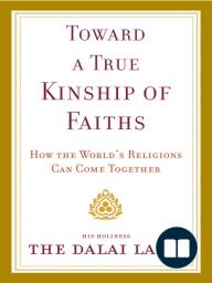 Toward a True Kinship of Faiths