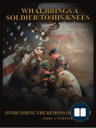 What Brings a Soldier to His Knees