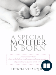 A Special Mother is Born
