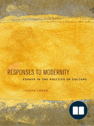 Responses to Modernity:Essays in the Politics of Culture