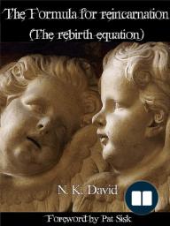 The Formula for reincarnation