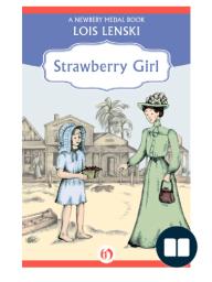 Strawberry Girl by Lois Lenski (Excerpt)