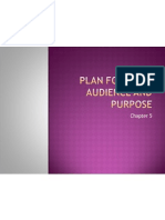 Plan for Your Audience and Purpose