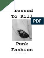 Dressed to Kill - Punk Fashion