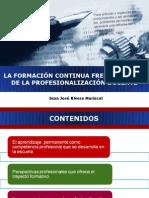 T 3 LA FORMACIÓN CONTINUA FRENTE AL RETO DE LA