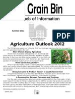 The Grain Bin - Summer 2012