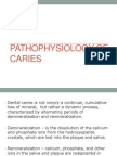 (RestoDent) Pathophysiology of Caries
