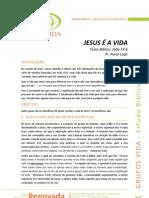 2012-03-20 - GV - Estudo Bíblico - Jesus é a Vida