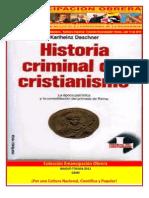 Libro No. 328.  Historia Criminal Del Cristianismo . Karlheinz Deschner. Colección Emancipación Obrera. Julio 14 de 2012