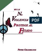 """La """"no violencia"""" proteje al estado"""