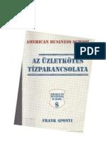 Frank Aponyi - Az Uzletkotes Tizparancsolata