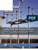 Selection Guide for Transformer-Primary Fuses in Mediumand High-Voltage Utility and Industrial Substation