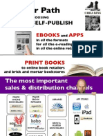 Choosing Your Self-Publishing Path