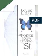 Louise Hay O Poder Esta Dentro de Si