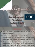 Violencia Familiar 28 de Junio. PSIQUIATRIA