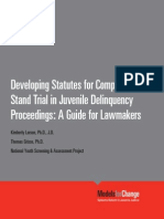 Developing Statutes for Competence to Stand Trial in Juvenile Delinquency Proceedings a Guide for Lawmakers