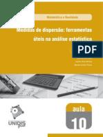 Aula 10 - Medidas de dispersão - ferramentas úteis na análise estatística (1)