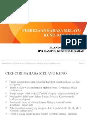 Perbezaan Bm Melayu Kuno Dan Klasik