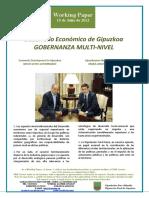 Desarrollo Economico de Gipuzkoa. GOBERNANZA MULTI-NIVEL (Es) Economic Development in Gipuzkoa. MULTI-LEVEL GOVERNANCE (Es) Gipuzkoaren Ekonomi Garapena. MAILA ASKOTAKO AGINTE (Es)