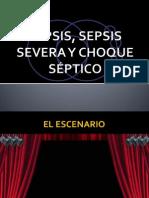 Sepsis Sepsis Severa Choque Septico VMP