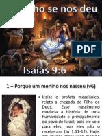 Um filho se nos deu - Isaías 9:6