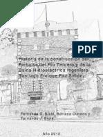 Historia de la construcción del Embalse de Río Tercero, Córdoba, Argentina.