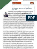 2012 - giugno 13 - RadioVaticana.org - Padre Lombardi sulle novità della Radio Vaticana 'le tecnologie tramontano, la missione resta'