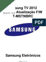 Guia de Atualização SW T-MST9IBRC - Samsung TV 2012