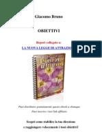 Guida Agli Obiettivi-giacomo Bruno (Come Raggiungere i Propri Obiettivi Grazie Alla Legge Di Attrazione)