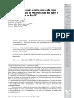 Administracao Publica - o Pacto Pela Saude Como Uma Nova Estrategia de Racionalizacao Das Acoes e Servicos Em Saude No Brasil