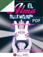 El Alma de la Melodía. Dossier