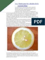 Aceite de oliva y limón para los cálculos de la vesícula biliar