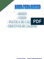 Guia para definir Misión Visión, Política y Obj de Calidad