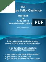 The 2012 Texas Ballot Challenge