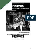 """""""Provos  - Amsterdam e o nascimento da contracultura"""" - Matteo Guarnaccia"""