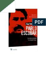 Matar a Pablo Escobar - Mark Bowden