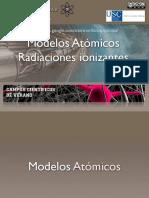 Modelos Atómicos y Radiaciones Ionizantes. Radiactividad.