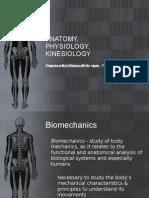 Anatomy, Physiology, Kinesiology