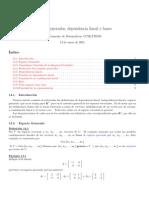 Espacios generados, dependencia lineal y bases