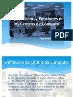 Organización y Funciones de los Centros de Cómputo