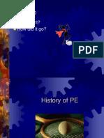 History of PE