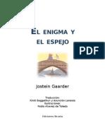 Gaarder Jostein - El Enigma Y El Espejo