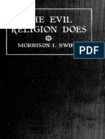 The Evil Religion Does, Swift. (1927)