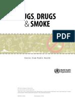 Bugs, Drugs & Smoke by W.H.O